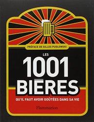 Les 1001 bières qu'il faut avoir goûtées dans sa vie de Collectif