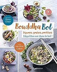Bouddha Bol : L'équilibre est dans le bol ! de Thomas Clouet