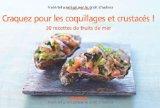 Craquez pour les\nCoquillages et crustacés! de Philippe Toinard