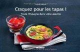 Craquez pour les tapas! Toute l'Espagne dans votre assiette de Sophie Menut