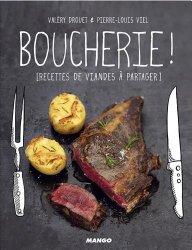 Boucherie ! Recettes de viande à partager de Valéry Drouet