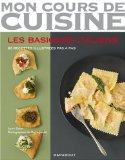 Mon cours de cuisine: Les basiques italiens de Laura Zavan
