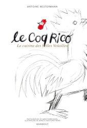 Le Coq Rico, la cuisine des belles volailles de Antoine Westerman