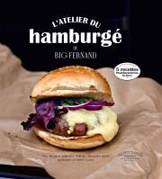 L'atelier du hamburger de Big Fernand (nouvelle édition) de Steve Burggraf, Guillaume Pagliano et Alexandre Auriac