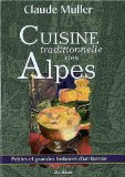 Cuisine Traditionnelle des Alpes de Claude Muller