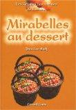 Mirabelles au dessert de Jean-Luc Sady