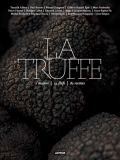 La truffe : 1 maison, 14 chefs, 80 recettes de Catherine Guérin
