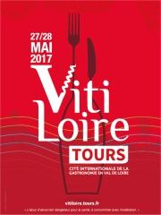 15ème édition de Vitiloire : les 27 et 28 mai 2017 à Tours