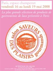 Salon saveurs des plaisirs gourmands edition de for Salon saveurs espace champerret